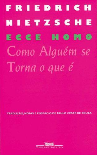 9788571644908: Ecce Homo - Como Alguém se Torna o Que é