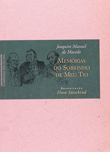 Memorias do sobrinho de meu tio (Retratos: Macedo, Joaquim Manuel