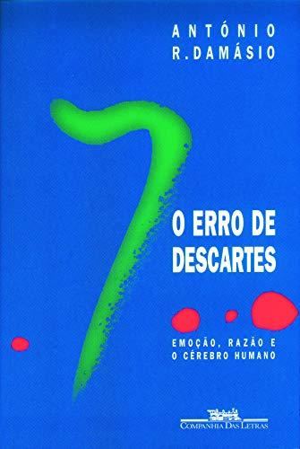 9788571645301: Erro de Descartes: Emoção, Razão e o Cérebro Humano, O
