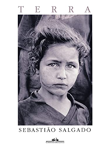 Terra (Portuguese Edition): Photographer-Sebastiao Salgado; Introduction-Jose
