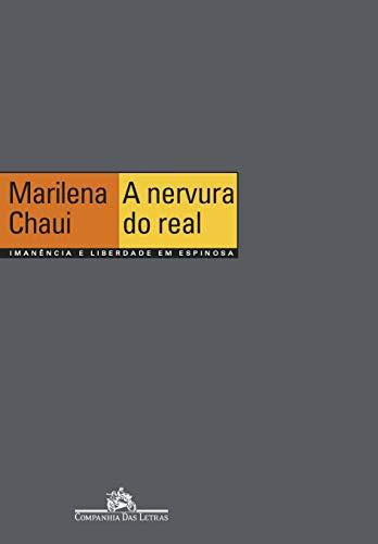 9788571648401: Nervura do real: Imanência e liberdade em Espinosa (Portuguese Edition)
