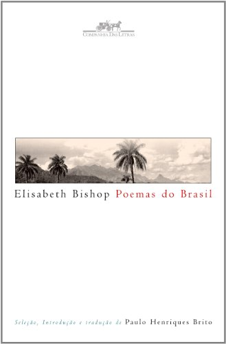 Poemas do Brasil: Elizabeth Bishop
