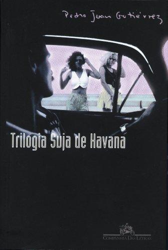 9788571649514: Trilogia Suja de Havana