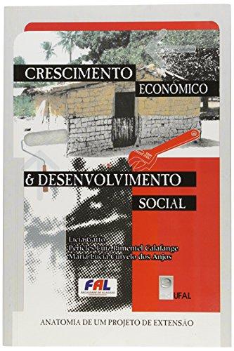 Crescimento econômico & desenvolvimento social : anatomia: Gatto, Lícia
