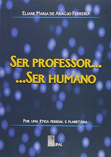9788571772694: SER PROFESSOR ... SER HUMANO