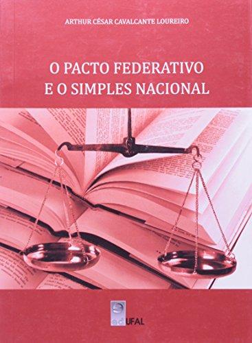 9788571775084: Pacto Federativo e o Simples Nacional, O