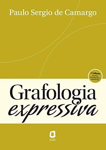 Grafologia Expressiva (Em Portuguese do Brasil): Paulo Sérgio de