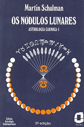 9788571832619: Os Nódulos Lunares (Em Portuguese do Brasil)