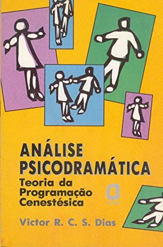 Análise Psicodramática (Em Portuguese do Brasil): Victor R. C.