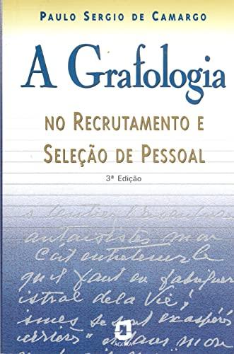 A Grafologia No Recrutamento E Seleção De: Paulo Sergio de