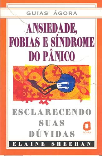 9788571837072: Ansiedade, Fobias, Síndrome do Pânico (Em Portuguese do Brasil)