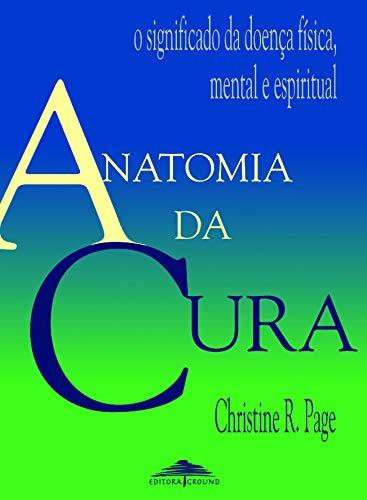 9788571871618: Anatomia da Cura