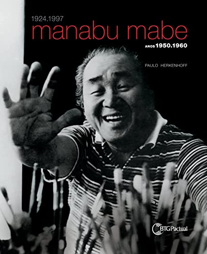 Manabu Mabe Anos 1950.1960 (Spanish Edition): Paulo Herkenhoff