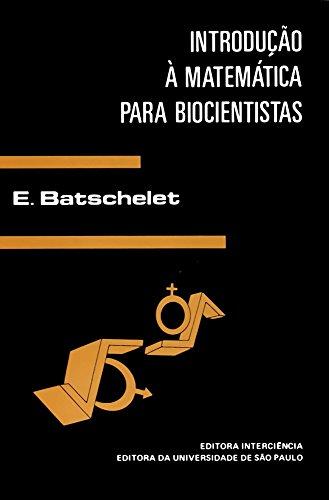 9788571930292: Introducao a Matematica Para Biocientistas