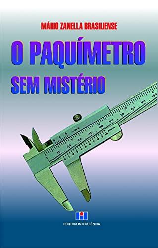 9788571930346: O Paquímetro sem Mistério (Em Portuguese do Brasil)