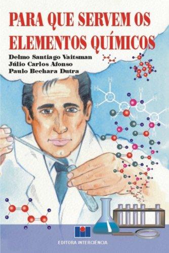 9788571930537: Para que Servem os Elementos Químicos
