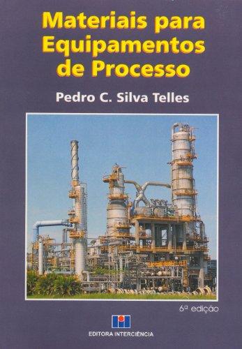 9788571930766: Materiais Para Equipamentos de Processo