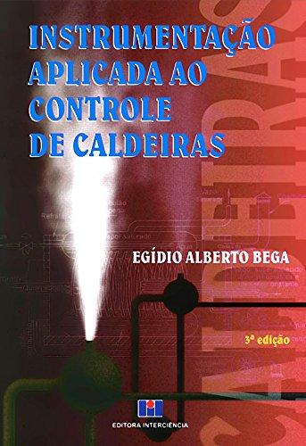 9788571930858: Instrumentacao Aplicada Ao Controle de Caldeiras