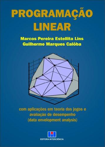 9788571931527: Programacao Linear: com Aplicac›es em Teoria dos Jogos e Avaliacao de Desempenho