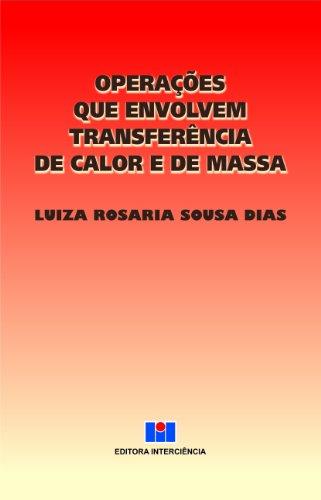 Operações que Envolvem Transferência de Calor e: Luiza Rosaria Sousa