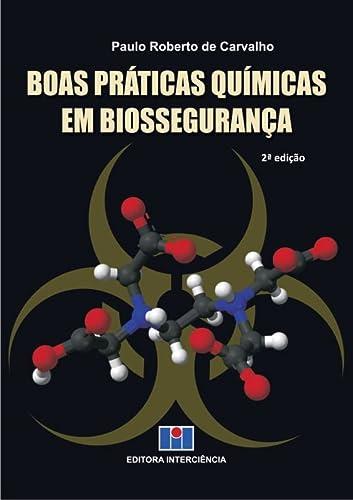 9788571932326: Boas Praticas Quimicas em Biosseguranca