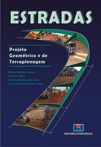 9788571932340: Estradas. Projeto Geométrico e de Terraplanagem (Em Portuguese do Brasil)