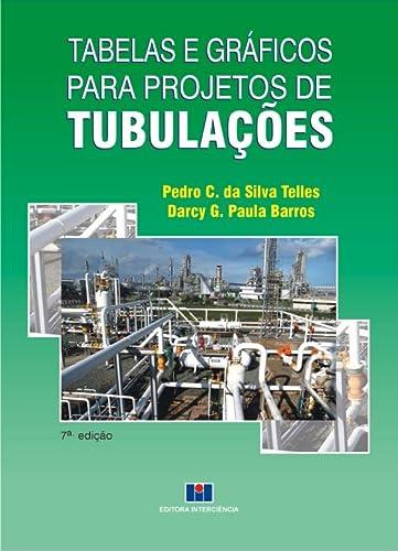 9788571932494: Tabelas e Graficos Para Projetos de Tubulacoes