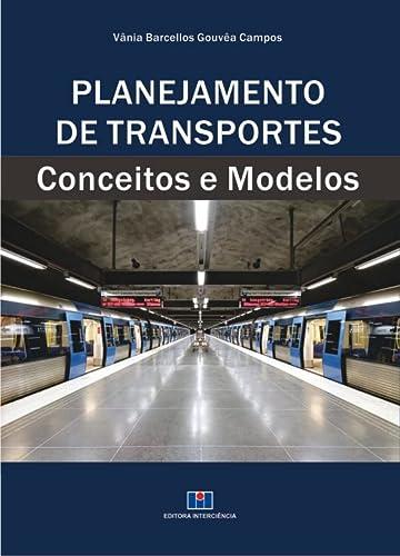 9788571933101: Planejamento de Transportes . Conceitos e Métodos (Em Portuguese do Brasil)