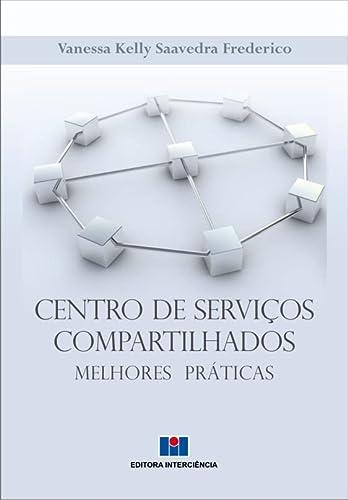 9788571933309: Centro de Servicos Compartilhados: Melhores Praticas