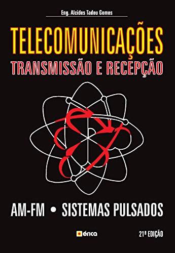 9788571940734: Telecomunicações. Transmissão e Recepção