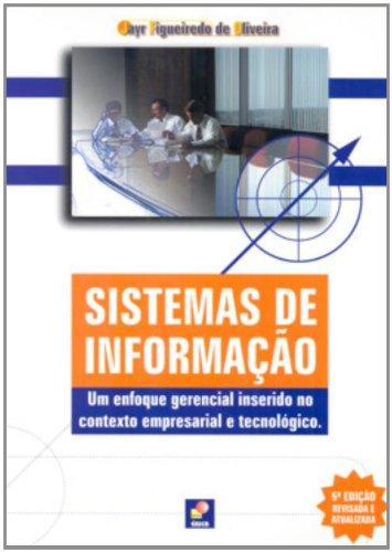 9788571947429: Sistemas De Informação - Um Enfoque Gerencial Inserido No Contexto Empresarial E Tecnológico (Em Portuguese do Brasil)