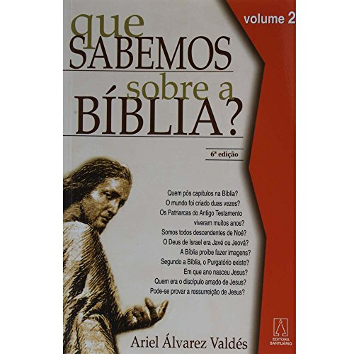 9788572004824: Que Sabemos Sobre a Biblia? - Vol.2