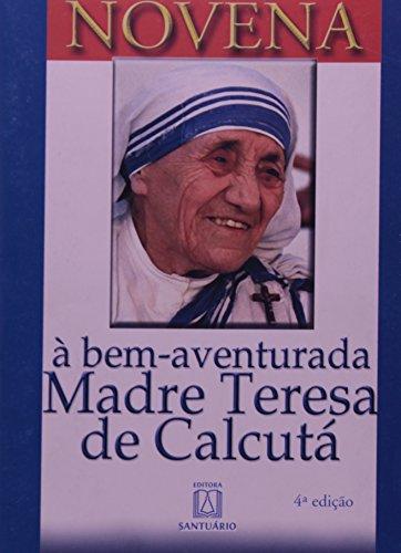 9788572009218: Novena: à Bem-Aventurada Madre Teresa de Calcutá