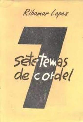 Sete temas de cordel.: Lopes, Ribamar
