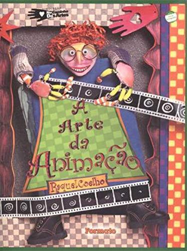 9788572082754: A Arte da Animação (Em Portuguese do Brasil)