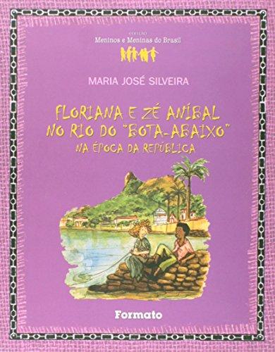 9788572084215: Floriana e Zé Anibal no Rio do Bota-Abaixo. Na Época da Republica (Em Portuguese do Brasil)