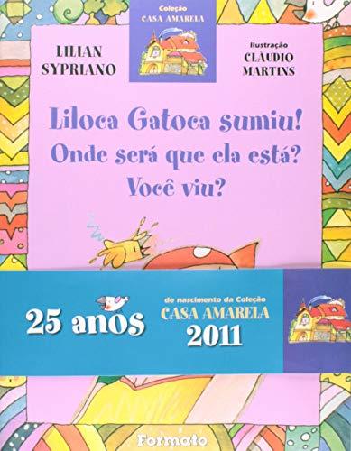 9788572084543: Liloca Gatoca Sumiu! (Nova Ortografia) (Em Portuguese do Brasil)