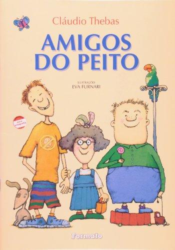 9788572085694: Amigos do Peito