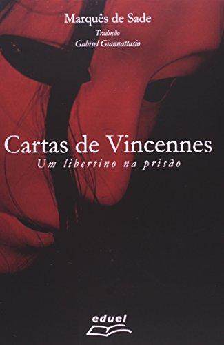 9788572165051: Cartas de Vincennes: Um Libertino na Prisao