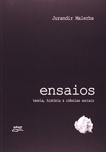 9788572165662: Ensaios: Teoria, Historia e Ciencias Sociais