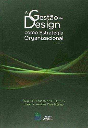 9788572165914: Gestao de Design Com Estrategia Organizacional, A
