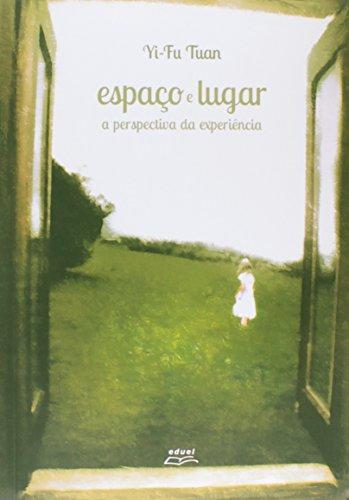 9788572166621: Espao e Lugar: a Perspectiva da Experincia
