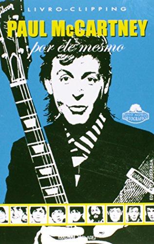 9788572320719: Paul McCartney. Por Ele Mesmo (Em Portuguese do Brasil)