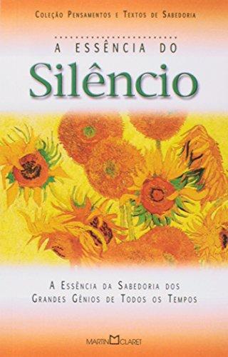 9788572322539: Essência do Silêncio, A