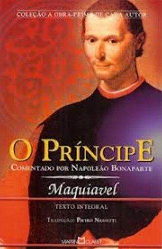 9788572322676: O Principe (Comentado Por Napoleao Bonaparte)