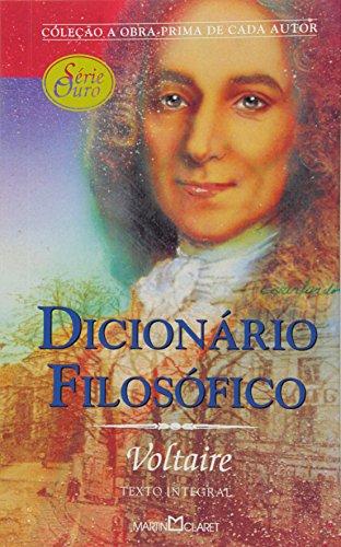 Dicionario Filosofico (Em Portuguese do Brasil) - Voltaire