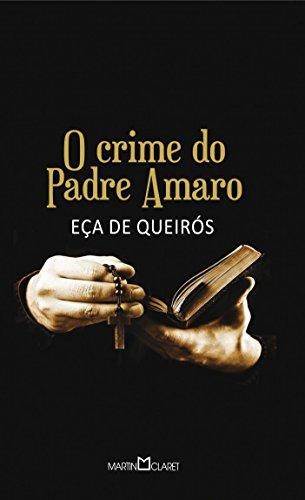 9788572325318: O Crime Do Padre Amaro - Série Ouro 11 (Em Portuguese do Brasil)