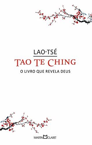 Tao Te Ching (Em Portuguese do Brasil): Lao-Tsà (Lao Tzu)