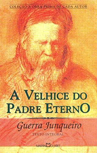 9788572326681: A Velhice do Padre Eterno