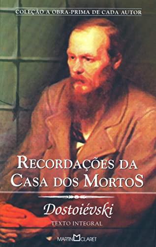 9788572327169: Recordações Da Casa Dos Mortos (Em Portuguese do Brasil)